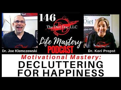 life-mastery-podcast-146---motivational-mastery:-decluttering-for-happiness