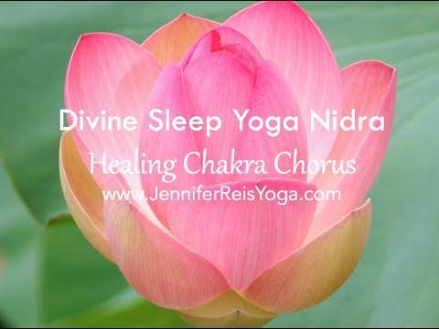 YOGA NIDRA: Divine Sleep Yoga Nidra -- Healing Chakra Chorus