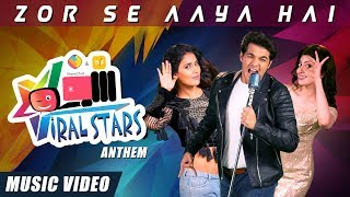 Viral Stars Anthem ft. Ashish Chanchlani, Mukti Mohan and Pranitha Subhash