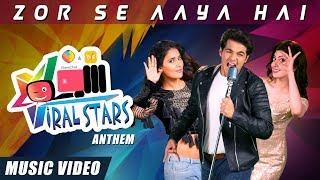 Viral Stars Anthem ft. Ashish Chanchlani, Mukti Mohan and Pranitha Subhash
