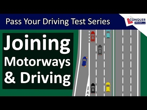 Joining Motorways & Motorway Driving Tips - Pass your Driving Test Series