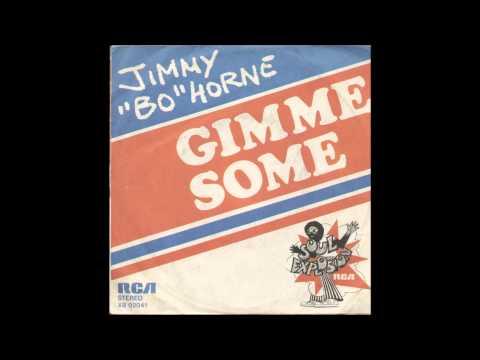 Jimmy Bo Horne  Gimme Some 1978