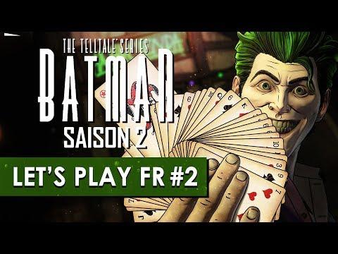BATMAN TELLTALE (Saison 2) : Un jeu dangereux | LET'S PLAY FR #2