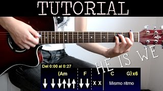 Cómo tocar I wouldn't mind de He is we Tutorial de Guitarra / How to play