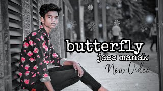 #butterfly #jassmank #song  Butterfly :jass manak song ||trending music ||Geetmp3