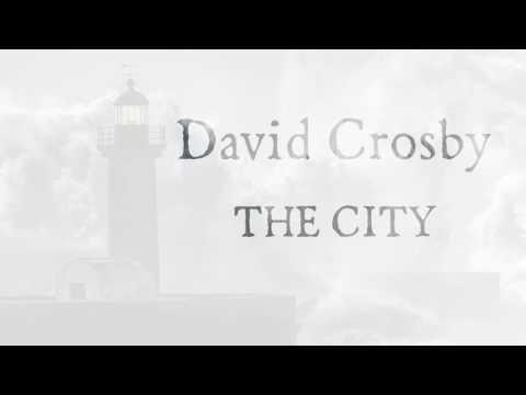 David Crosby - The City