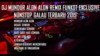 Download lagu DJ MUNDUR ALON ALON REMIX FUNKOT EXCLUSIVE NONSTOP GALAU TERBARU 2019 - Bintoro™