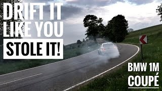 DRIFT IT LIKE YOU STOLE IT - The biggest BMW 1M Coupé Street Drift Compilation