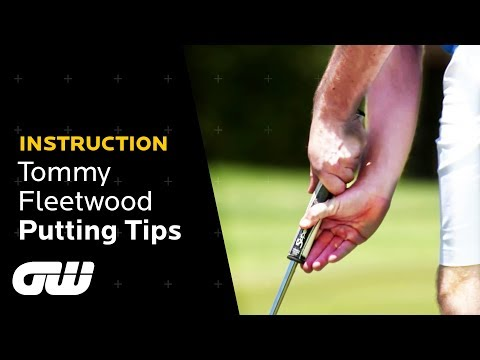 Tommy Fleetwood Explains His Claw Putting Grip | Tommy Fleetwood's Putting Tips | Golfing World