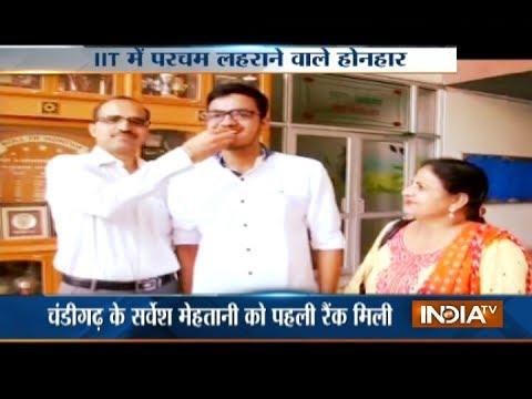 IIT JEE Advanced results 2017 : Panchkula boy Sarvesh Mehtani is the topper