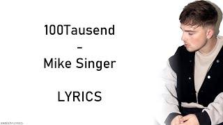 Mike Singer - 100Tausend Lyrics