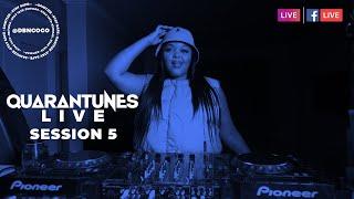#Quarantunes : Session 5 DBN GOGO Amapiano Mix