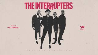 "The Interrupters - ""Outrage"" (Full Album Stream)"