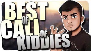 BEST OF CALL OF KIDDIES!