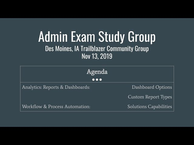 Salesforce Admin Certification Study Group: Nov 13, 2019