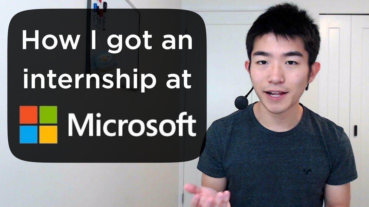 how i got an internship at microsoft youtube