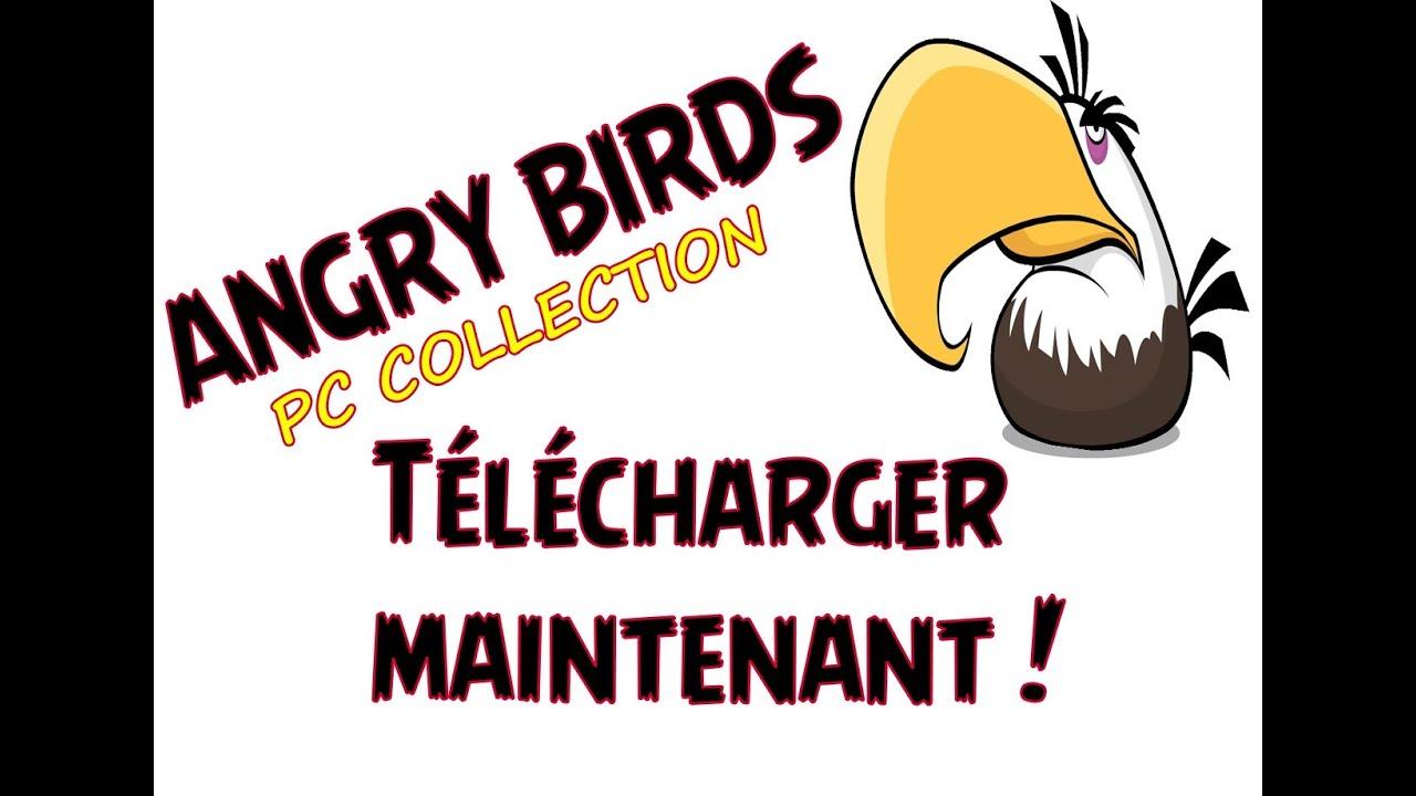angry birds collection sur pc gratuit decembre 2013 - Angry Birds Gratuit