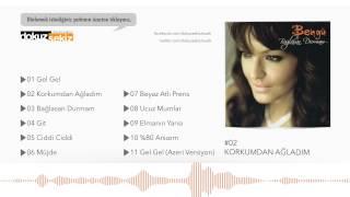 Bengü - Korkumdan Ağladım (Official Audio)