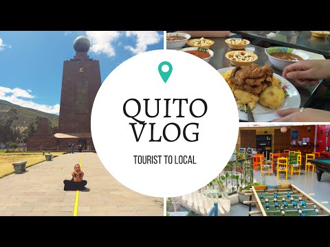 QUITO, ECUADOR| City tour and vlog!