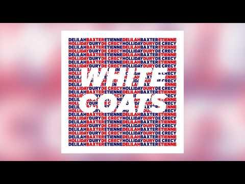 Baxter Dury, Etienne de Crécy & Delilah Holliday - White Coats