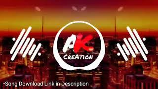 Tujhya Aaicha Navra DJ Competition Remix Police Horn Mix || AK Creation