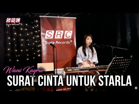 SRC || 3,2,1 LIVE (Highlight) - Surat Cinta Untuk Starla cover by Wani Kayrie