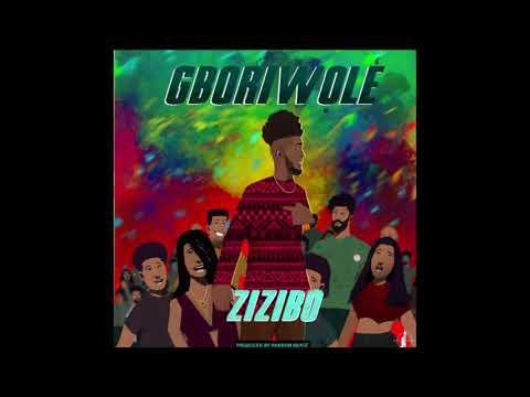 Zizibo - Gboriwole (Prod. by Ransom Beatz) [AfroMusicHub]