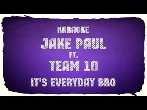"""Jake Paul ft. Team 10 """"It's Everyday Bro"""" (karaoke+chords)"""