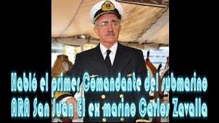 Habló el primer comandante del submarino ARA San Juan