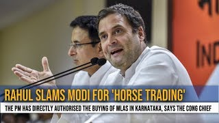 Rahul Gandhi slams Narendra Modi for 'horse trading', says 'he is corruption'