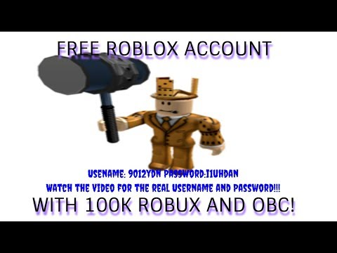 Roblox Account Password 100k Robux And Obc Free No Giveaway