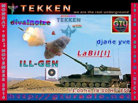 ILL-GEN@TEKKEN on GTU RADIO (03. Nov. 2014)