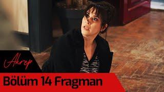 Akrep 14. Bölüm Fragman