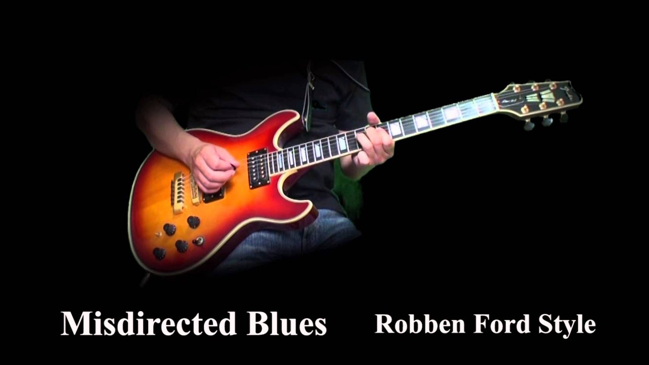 Misdirected Blues Robben Ford Youtube