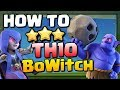 How to BoWitch at TH10   CoC Attack Strategy Guide   Clash of Clans