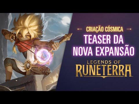 Criação Cósmica | Teaser da Nova Expansão - Legends of Runeterra
