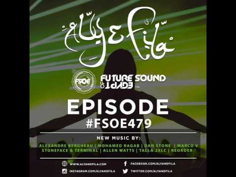 Future Sound Of Egypt 479 with Aly & Fila (2017.01.16) #FSOE 479