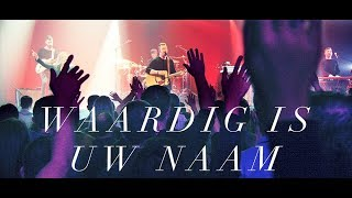 Reyer - Waardig is Uw naam (live video)