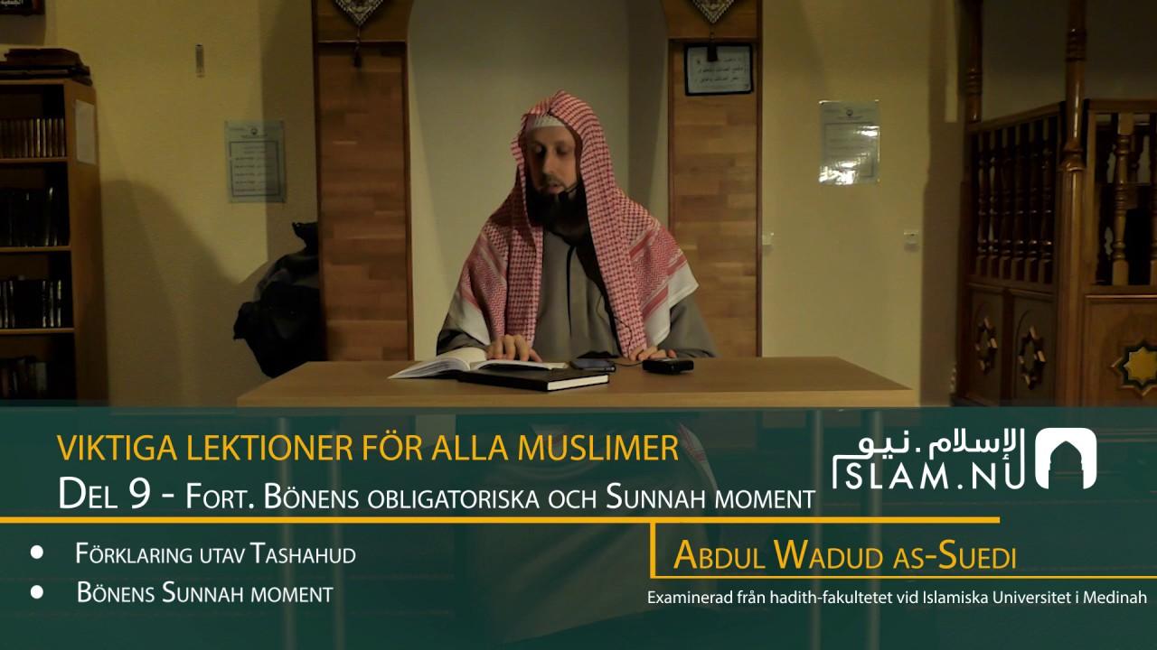 Viktiga Lektioner För Varje Muslim | del 9 | Abdul Wadud