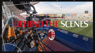Behind the scenes | Lecce v AC Milan