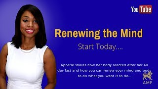 Renewal of the Mind: Tip to renewing your mind and body to be more like Jesus (Mind of Christ)