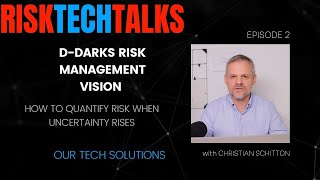 RISK TECH TALKS: EPISODE 2: Vision and tech behind DDARKS solutions with Christian Schitton