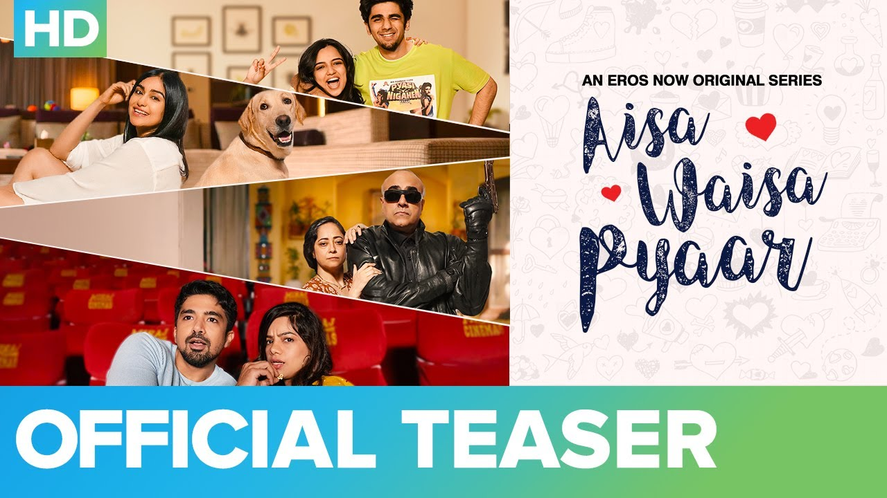 Aisa Waisa Pyaar - Official Teaser   Adah Sharma, Saqib Saleem, Ahsaas Channa   Eros Now Original