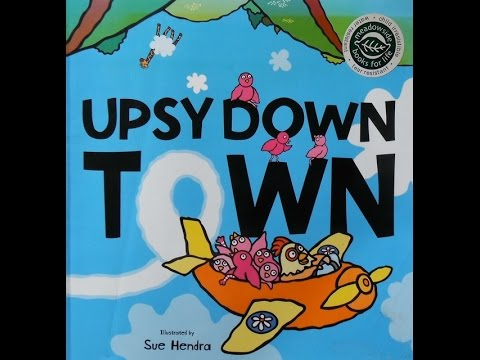 'Upsy Down Town' Read by Sherry