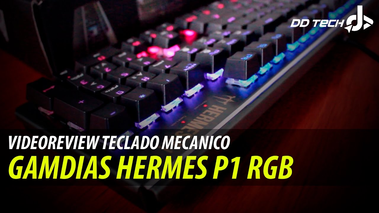 d9f173a6bdd Videoreview - Teclado Mecanico RGB Gamdias Hermes P1  GAMERDDTECH ...