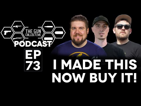I MADE THIS NOW BUY IT   TGC Podcast   Ep. 073