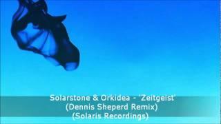 Solarstone & Orkidea - Zeitgeist (Dennis Sheperd Remix) (Solaris Recordings)