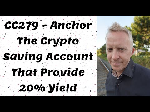 CC279 - Anchor The Crypto Saving Account That Provide 20% Yield