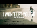 Download I Wont Let You Go - Official Lyric  MP3 song and Music Video