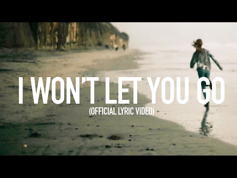 I Wont Let You Go   Lyric